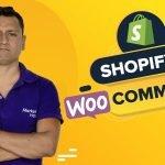 Comparativa: Shopify o Woocommerce ¿Cuál es mejor?