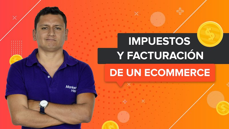 impuestos facturacion ecommerce mexico