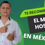 [GUÍA] Los MEJORES proveedores de Hosting en México