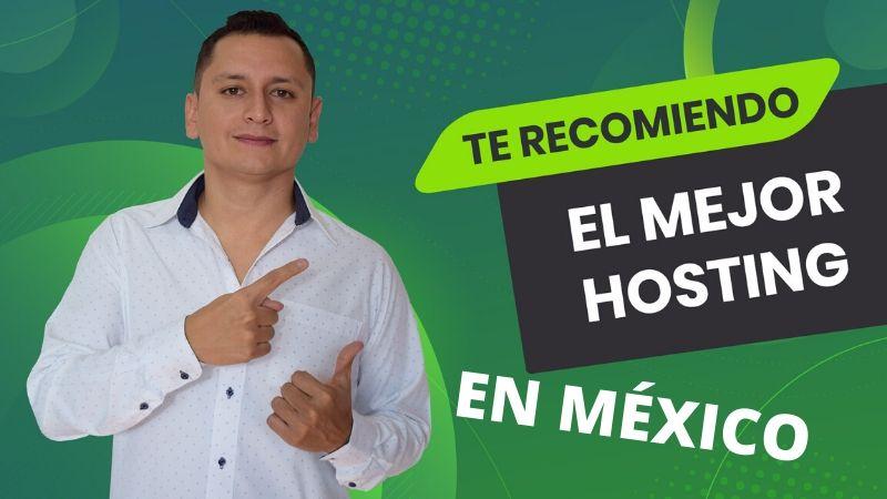 mejor hosting web en Mexico