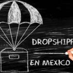 La Guía COMPLETA Dropshipping en Mexico
