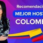 Mejor Web Hosting en Colombia  2021
