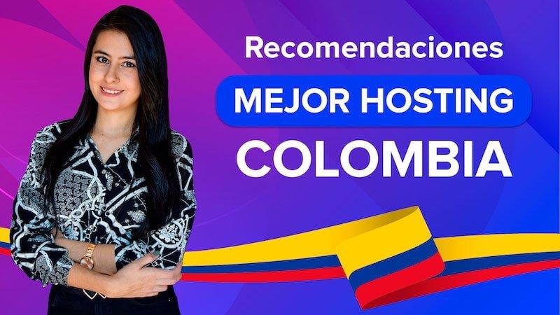 Recomendaciones los mejores hosting en Colombia