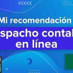 Despacho de contadores en línea en México | Mi recomendación